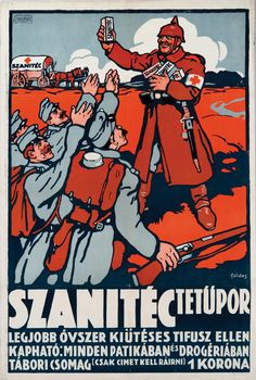 jó sok tetű van mindenütt, kell a por. Ww1 Posters, Ww2 Propaganda Posters, Vintage Ads, Vintage Posters, Old Signs, Old Ads, Illustrations And Posters, Graphic Design Illustration, Retro