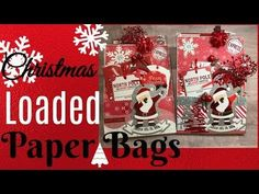 (9) Christmas Altered/Loaded Paper Bags! - YouTube