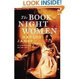 'The Book of Night Women' by Marlon James