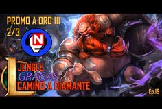 CAMINO A DIAMANTE | Gragas | Jungle | Ep. 16 - parche 6.13 - League of Legends en español