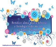 dios bendice a los humildes | Alimento para el Alma: Bendice alma mia a Jehová!