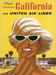 x Vintage Airline Travel Art Poster Print - Southern California United Air Lines Sun Tanned Bleached Blonde Sunglasses - Vintage California, California Art, California Travel, Southern California, Sunny California, Oceanside California, Vintage Films, Vintage Travel Posters, Vintage Ads