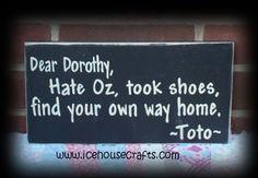 wizard of oz toto tattoos | Dear Dorothy Letter Sign, Wizard of Oz, Toto, Oz, Kansas, Ruby Slippe ...