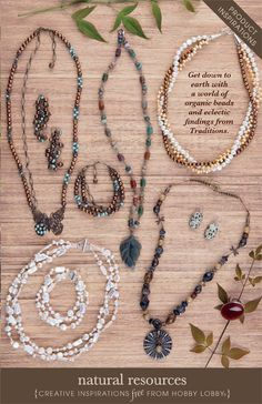 Hobby Lobby Project - Natural Resources - gemstones, jewelry, necklaces, bracelets, earrings, natural stone