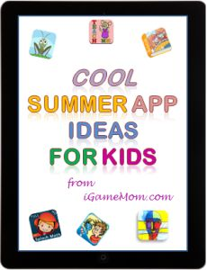 Cool summer app ideas from igamemom #apps #kidsapps #kids #education #summer