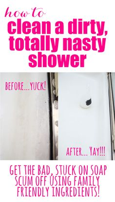 How to Freshen a Dirty, Yucky, Totally Nasty Shower get stuck on soap scum off with this family friendly DIY Shower Cleaner! How to make DIY Shower CleanerWhat you need:Equal Parts Vinegar and Mrs. Cleaning Recipes, House Cleaning Tips, Deep Cleaning, Spring Cleaning, Cleaning Hacks, Cleaning Supplies, Daily Cleaning, Cleaners Homemade, Diy Cleaners