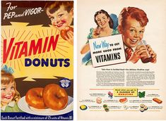 Vintage ads want you to eat vitamin donuts, put babies in cellophane, and spray everything with DDT