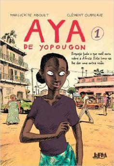 Aya De Yopougon - Livros na Amazon.com.br