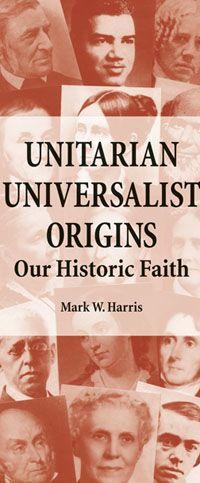 Unitarians and Universalists have always been heretics