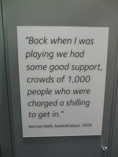 Norman Wells' quote in the Museum of Liverpool
