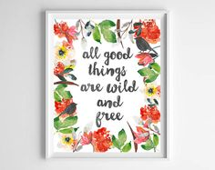 Watercolor All Good Things Are Wild and Free Nursery Printable from paper and palette