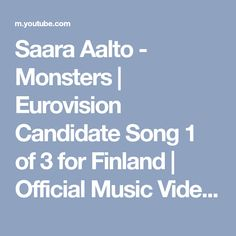 Saara Aalto - Monsters | Eurovision Candidate Song 1 of 3 for Finland | Official Music Video by Yle - YouTube