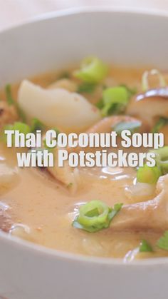 Thai coconut soup is deliciously flavorful & easy to make in just 29 minutes! In this recipe, I added chicken potstickers for a fun twist on classic Tom Kha soup! Healthy Summer Recipes, Healthy Crockpot Recipes, Easy Chicken Recipes, Salmon Recipes, Grilling Recipes, Asian Recipes, Vegetarian Recipes, Cooking Recipes, Thai Recipes