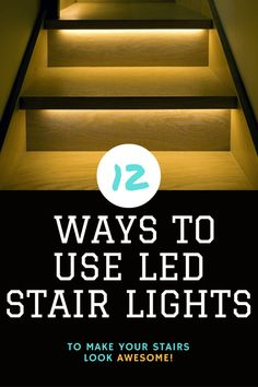 12 Ways To Use Led Stair Lights Light Your Staircase Home Tech Star More