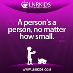A person's a person, no matter how small. Quotes For Kids, Movie Posters, Movies, Films, Film, Movie, Movie Quotes, Film Posters, Billboard