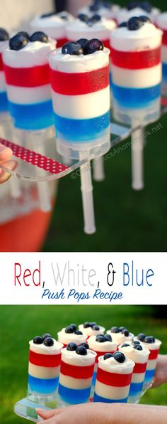 Yummy 4th of July Jello Push up pops! Red, White, and Blue. They taste as yummy as they look!