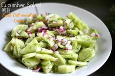 Cucumber Salad with Fresh Dill and Red Onion (Adapted from Eat Yourself Skinny)           2 medium size cucumbers 1/4 cup white wine vinegar...