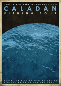 Caladan Fishing Tours travel poster by DrFaustusAU on DeviantArt (inspired by Dune) Dune Book, Dune Series, Dune Frank Herbert, Dune Art, Denis Villeneuve, Roman, Space Travel, Travel Ad, Science Fiction Art