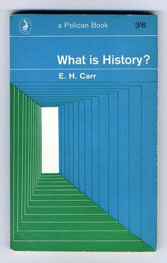 What is Hisory? Carr - 1965 Pelican Cover design by Germano Facetti Vintage Book Covers, Comic Book Covers, Vintage Books, Book Cover Art, Book Cover Design, Book Design, Cool Books, I Love Books, Zentangle