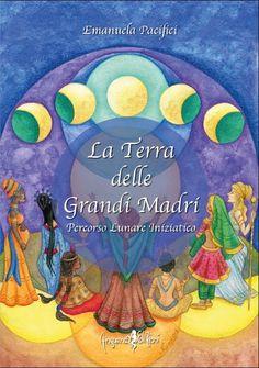 Booktrailer * La Terra delle Grandi Madri * - Emanuela Pacifici