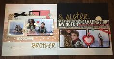 Brother & Sister Layout- Dee Dee Roe- Front Porch Kits- The Greatest of these is Love