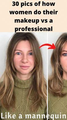 30 #pics of how #women do their #makeup vs a #professional