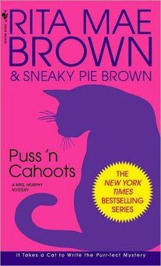 Puss'n Cahoots (Mrs. Murphy Series #15)