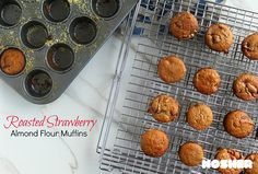 Roasted strawberries, yogurt and almond flour make for a delectable gluten-free muffin, also perfect for Passover!