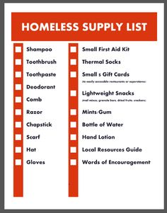 Put together a few bags of supplies to carry in your car and hand out to the homeless. Here are some suggestions of items to include... or include them all!