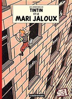 Couverture Tintin et le mari jaloux