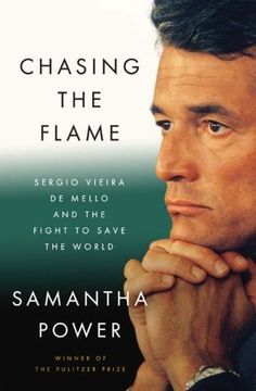 Chasing The Flame: Sergio Vieira de Mello and the Fight to Save the World - by Samantha Powers - the story of an activist working for the UN for 34 years. He was killed in Iraq in 2003 and posthumously received UN Prize in the Field of Human Rights.