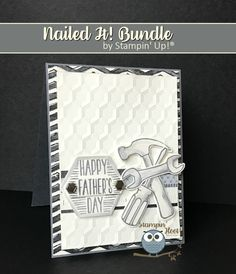 Stampin' Hoot!, Stesha Bloodhart Nailed It Bundle, Build It Framelits Dies, Urban Underground Suite of Products, Masculine Card, Tools, Happy Fathers Day!