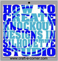 How to create knock out designs in Silhouette Studio. This is the tutorial I have been looking for!