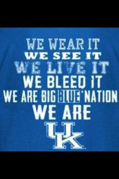We are UK! Kentucky | Basketball | BBN | Go Cats | Go Big Blue!