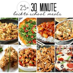 25+ Quick & Easy Back to School Meals - more than 30 meals that can be made in less than 30 minutes - perfect for busy school nights!