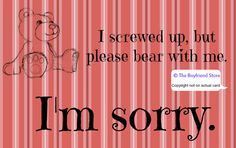 """Please Bear With Me"" Card (free shipping)  Girlfriend Gift Ideas  The Boyfriend Store  www.the-boyfriend-store.com I Screwed Up, Boyfriend Ideas, Girlfriend Gift, I Card, True Love, Girlfriends, Craft Projects, Bear, Gift Ideas"