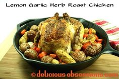 Delicious Obsessions: Super Simple Lemon Garlic Herb Roast Chicken Recipe | www.deliciousobse...