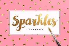 Sparkles Font + Big Bonus by Eskimo Creative on @creativemarket