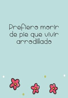 Spanish Quotes, Words, Fuji, Memes, Bella, Life, Indie, Amazing, Clothes