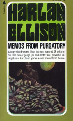 (leo & diane dillon ) -- Harlan Ellison, can be rather brutal, but I think he was an intelligent writer. Just a little crazy. Fantasy Book Covers, Best Book Covers, Book Cover Art, Fantasy Books, Sci Fi Books, Cool Books, Harlan Ellison, Science Fiction Authors, Sci Fi Horror