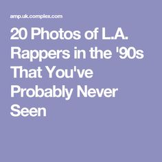 20 Photos of L.A. Rappers in the '90s That You've Probably Never Seen