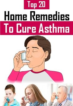 20 Home Remedies To Cure Asthma