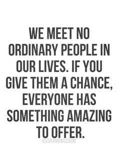 You're not just ordinary! :)