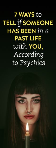 7 Ways To Tell If Someone Has Been In A Past Life With You, According To Psychics