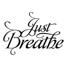 I need to remind myself frequently to stop what I'm doing and just breathe. Probably going on my footTattoo idea. I need to remind myself frequently to stop what I'm doing and just breathe. Probably going on my foot Cute Quotes, Great Quotes, Quotes To Live By, Inspirational Quotes, Motivational Quotes, Reiki, Just Breathe, Cute Tattoos, Tatoos