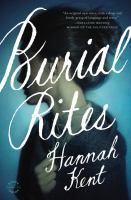 """Burial Rites by Hannah Kent- """"Set against Iceland's stark landscape, Hannah Kent brings to vivid life the story of Agnes, who, charged with the brutal murder of her former master, is sent to an isolated farm to await execution. Horrified at the prospect of housing a convicted murderer, the family at first avoids Agnes. Only Tóti, a priest Agnes has mysteriously chosen to be her spiritual guardian, seeks to understand her."""""""