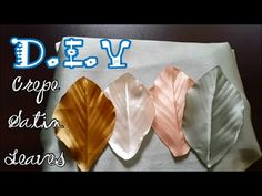 D.I.Y. Crepe Satin Leaves Tutorial