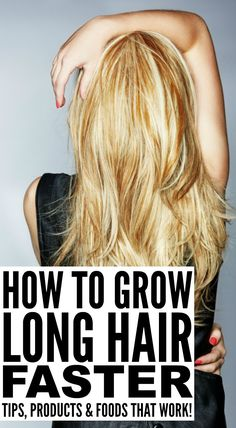 How You Make Your Hair Grow Faster