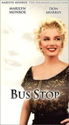 Bus Stop -- Based on the Broadway hit by William Inge, this comic drama is about a rancher who falls for a nightclub singer while stranded at a bus stop in a blizzard.