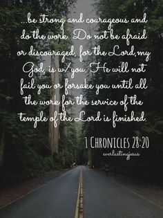 1 Chronicles Be brave and forge on. Favorite Bible Verses, Bible Verses Quotes, Verses About Courage, Mottos To Live By, Because He Lives, 1 Chronicles, Inspirational Verses, Love Never Fails, Love The Lord